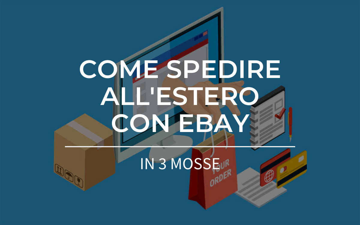 come spedire all'estero con ebay