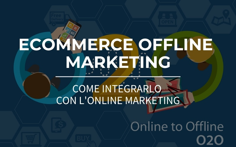 ecommerce offline marketing